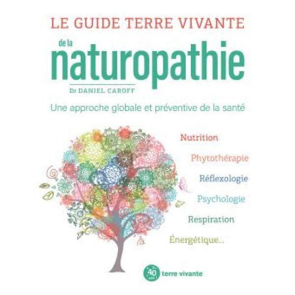 Le guide terre vivante de la naturopathie 2020