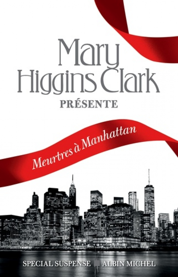 Meurtres à Manhattan - Mary Higgins Clark