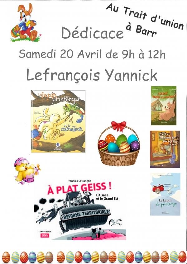 Dédicace de Lefrançois Yannick