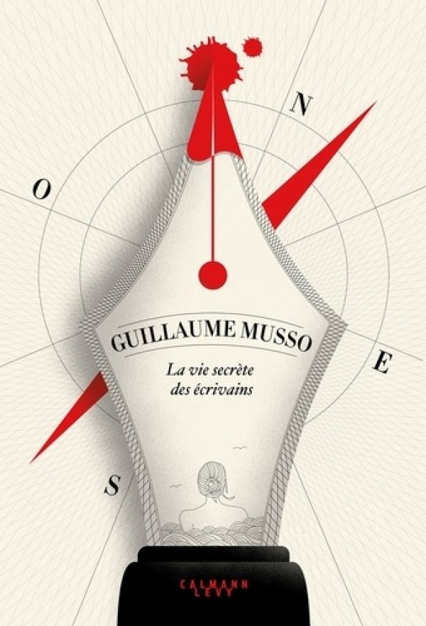 la vie secrète des écrivains - Musso guillaume