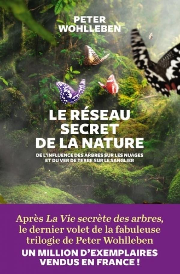 le réseau secret de la nature - Peter Wohlleben